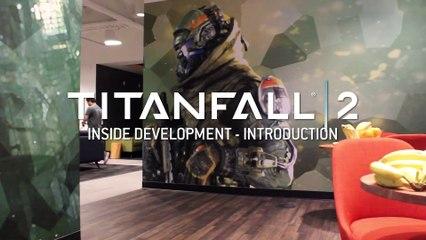 Titanfall 2 – Inside Development  Intro de Titanfall 2