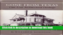 Read Book Gone from Texas: Our Lost Architectural Heritage (Centennial Series of the Association