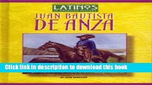 [Read PDF] Juan Bautista de Anza (Latinos in American History) Download Online