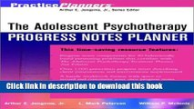 Read The Adolescent Psychotherapy Progress Notes Planner PDF Free