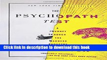 [Read PDF] The Psychopath Test: A Journey Through the Madness Industry Free Books