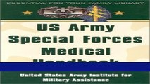 Read US Army Special Forces Medical Handbook: United States Army Institute for Military Assistance