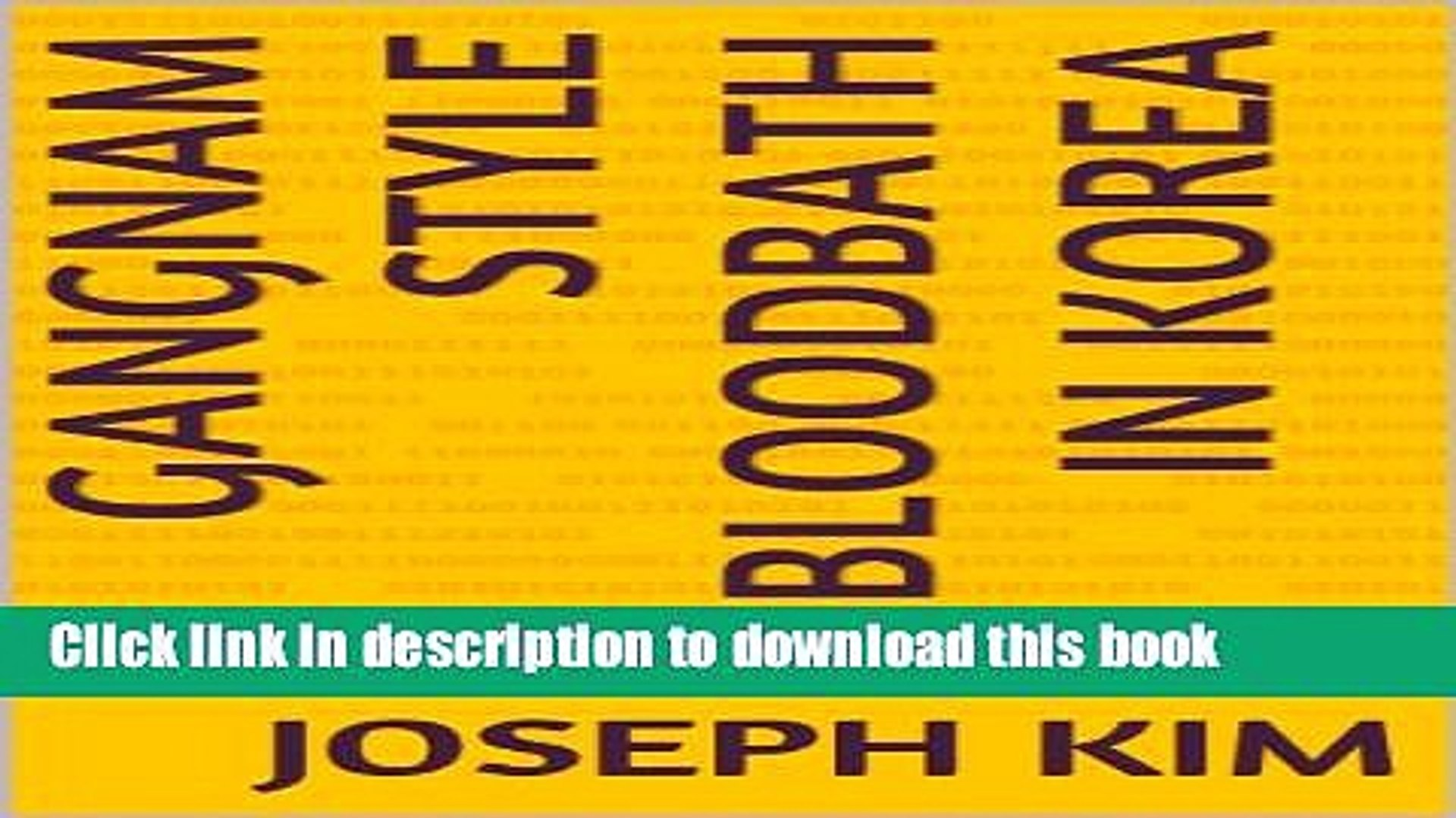 Read Gangnam Style Bloodbath in Korea Ebook Free