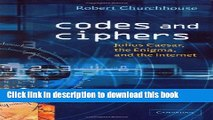 Read Books Codes and Ciphers: Julius Caesar, the Enigma, and the Internet PDF Free