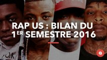 Rap US : bilan du premier semestre 2016