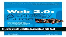 Read Web 2.0: A Strategy Guide: Business thinking and strategies behind successful Web 2.0