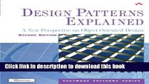 Read Design Patterns Explained: A New Perspective on Object-Oriented Design (Software Patterns