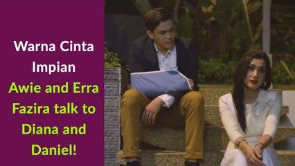 Warna Cinta Impian - Awie and Erra Fazira talk to Diana and Daniel!