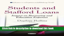 Read Students and Stafford Loans: Impact on Borrowing and Education Expenses (Education in a