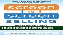 Read Screen to Screen Selling: How to Increase Sales, Productivity, and Customer Experience with