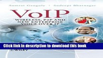 Download VoIP: Wireless, P2P and New Enterprise Voice over IP PDF Free
