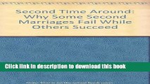 Read The Second Time Around: Why Some Marriages Fail While Other Succeed  PDF Free