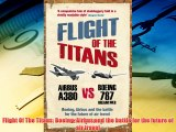 Read hereFlight Of The Titans: Boeing Airbus and the battle for the future of air travel