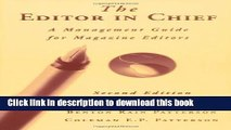 Read The Editor in Chief: A Management Guide for Magazine Editors  Ebook Online