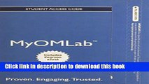Download NEW MyOMLab with Pearson eText -- Access Card -- for Operations Management, Flexible