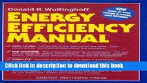 Read Energy Efficiency Manual: for everyone who uses energy, pays for utilities, designs and