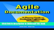 Download Agile Documentation: A Pattern Guide to Producing Lightweight Documents for Software