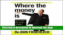 Read Where the Money Is: How to Spot Key Trends to Make Investment Profits  Ebook Free