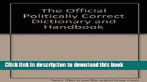 Read The Official Politically Correct Dictionary and Handbook PDF Free