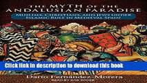 Read The Myth of the Andalusian Paradise: Muslims, Christians, and Jews under Islamic Rule in