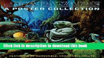 Read Star Wars Art: A Poster Collection (Poster Book): Featuring 20 Removable, Frameable Prints