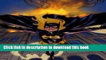 [PDF] Batgirl Vol. 1: Batgirl Rising (Batgirl (DC Comics Quality Paper))  Read Online