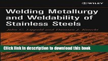 Download Welding Metallurgy and Weldability of Stainless Steels [Read] Online