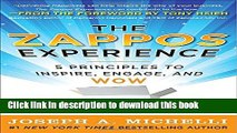[Read PDF] The Zappos Experience: 5 Principles to Inspire, Engage, and WOW Download Online