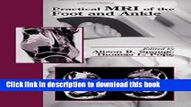 Download Practical MRI of the Foot and Ankle Ebook