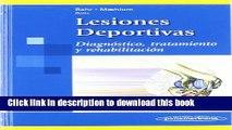 PDF Lesiones Deportivas / Sports Injuries: Diagnostico, Tratamiento Y Rehabilitacion / Diagnostic,