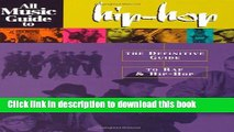 Read All Music Guide to Hip-Hop: The Definitive Guide to Rap   Hip-Hop PDF Free