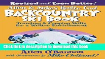 [Download] Allen   Mike s Really Cool Backcountry Ski Book, Revised and Even Better!: Traveling