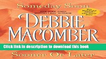 [Download] Someday Soon Sooner or Later (Deliverance Company 1-2)  Read Online