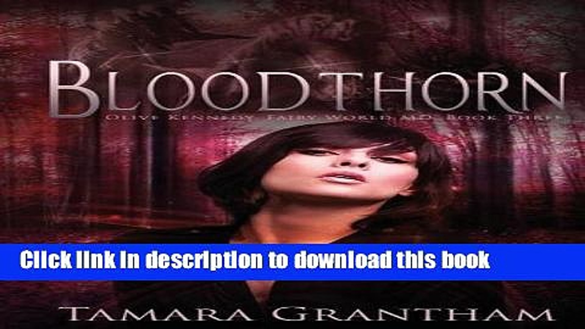 Read Bloodthorn: Olive Kennedy (Fairy World MD) Ebook Free