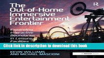 [PDF] The Out-of-Home Immersive Entertainment Frontier: Expanding Interactive Boundaries in