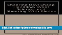[PDF] Shearing Day: Sheep Handling, Wool Science, and Shearing With Blades Read Full Ebook