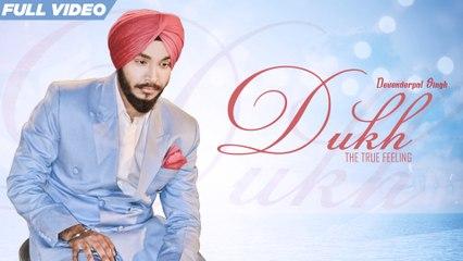 New Punjabi Songs 2016 | Dukh | Official Video [Hd] | Devenderpal | Latest Punjabi Songs 2016