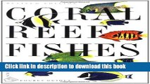 Read Coral Reef Fishes: Caribbean, Indian Ocean and Pacific Ocean Including the Red Sea PDF Free