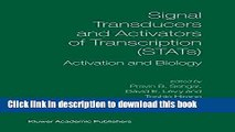 Read Signal Transducers and Activators of Transcription (STATs): Activation and Biology  Ebook Free