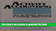 [PDF] Activity Accounting: An Activity-Based Costing Approach (Wiley/Institute of Management