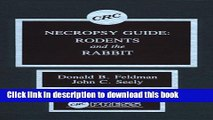 [Read PDF] Necropsy Guide: Rodents and the Rabbit Download Online