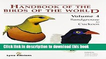 [PDF] Handbook of the Birds of the World. Volume 4: Sandgrouse to Cuckoos (Handbooks of the Birds