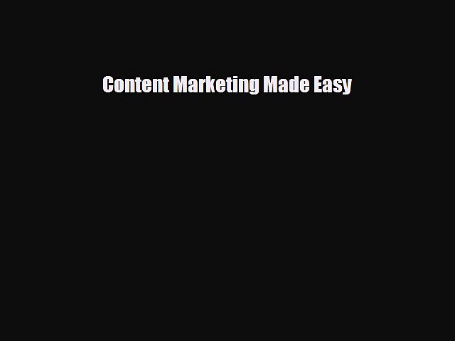different  Content Marketing Made Easy