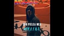 DJ Kameleön - Eroina (Sub Pielea Mea)