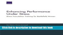 Books Enhancing Performance Under Stress: Stress Inoculation Training for Battlefield Airmen Full