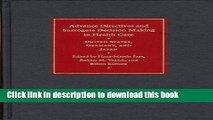 Read Advance Directives and Surrogate Decision Making in Health Care: United States, Germany, and