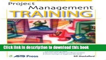 Read Project Management Training (ASTD Trainer s Workshop)  PDF Online