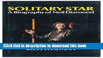 [PDF] Solitary Star A Biography of Neil Diamond Read Full Ebook