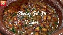 Tagine Crevettes Pil pil - Shrimp Tagine - طاجين القمرون على الطريقة المغربية