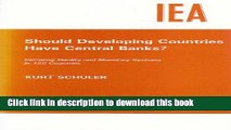 [Read PDF] Should Developing Countries Have Central Banks?: Currency Quality   Monetary Systems in